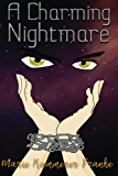 A Charming Nightmare (ACN Book 1)