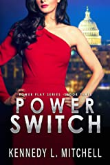 Power Switch: A Secret Service Romantic Suspense Series (Power Play Book 3) Kindle Edition