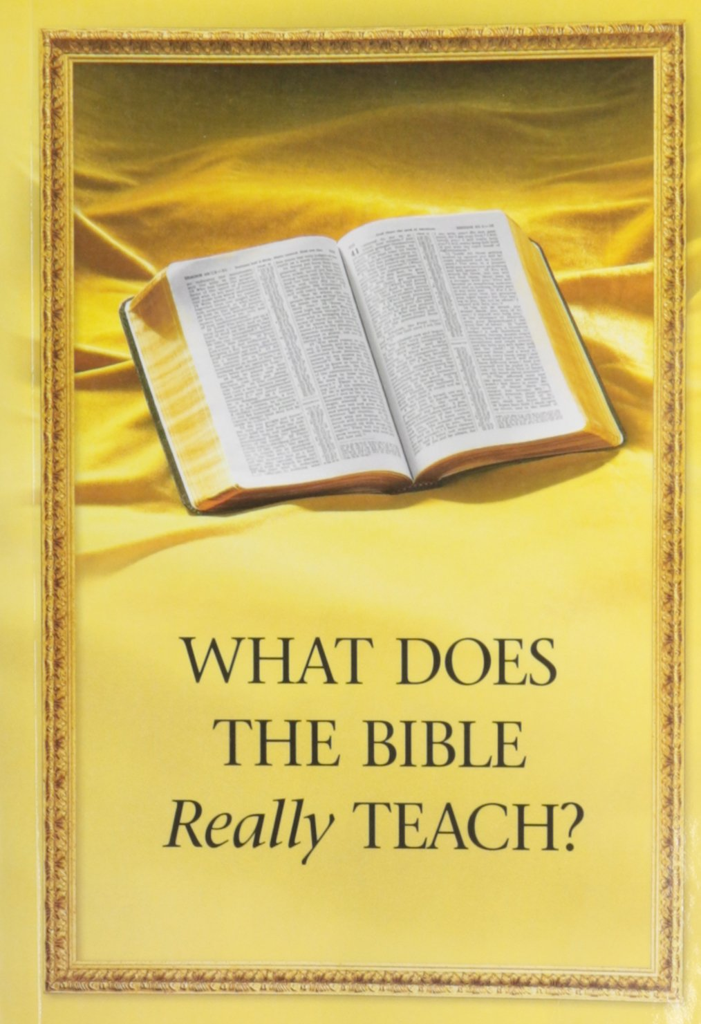 What Does The Bible Really Teach Watch Tower Bible Society Jehovah S Witnesses Amazon Com Books The books of the bible, listed in order and by chapter, so you find verses quickly. what does the bible really teach
