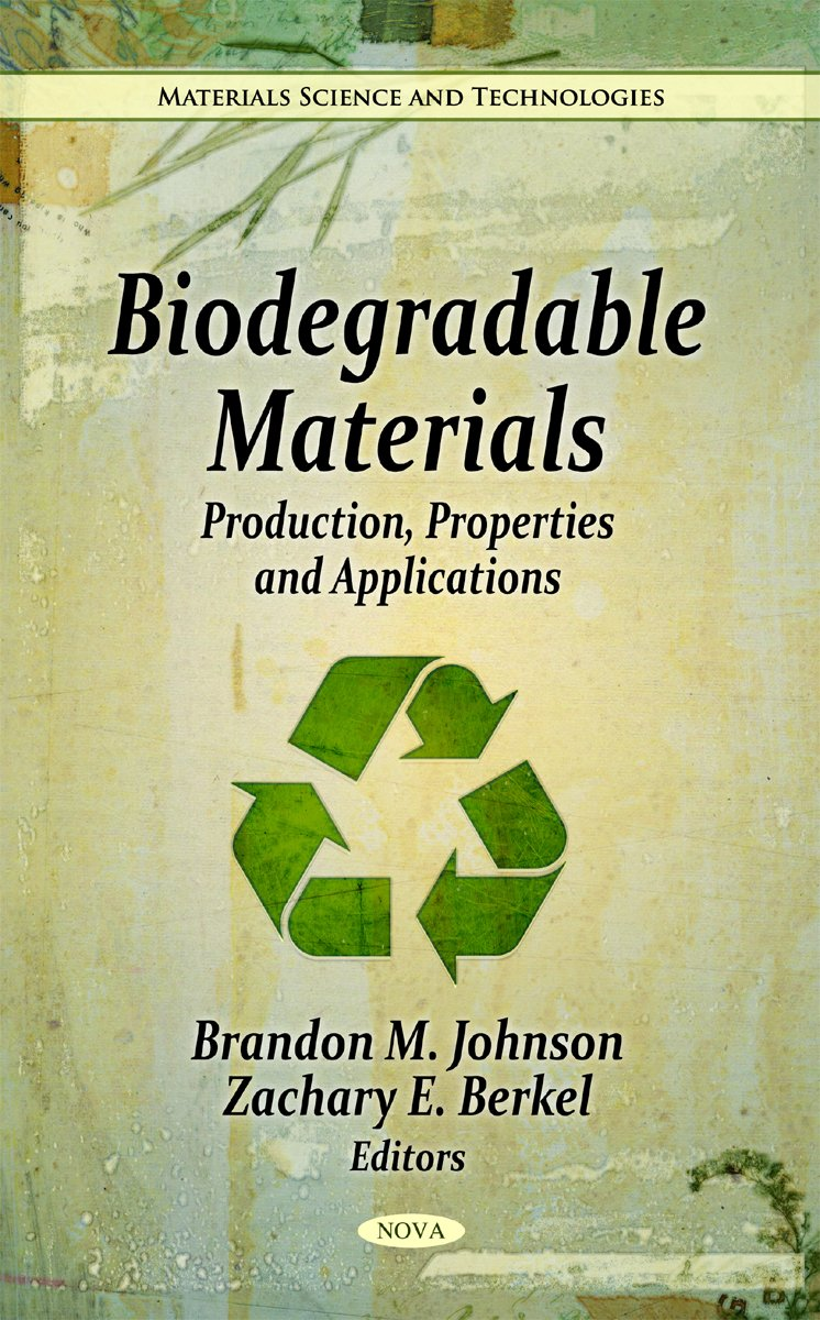 Biodegradable Materials: Production, Properties & Applications ...