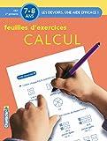 Feuilles d'exercices Calcul, 7- 8 ans : CE1, 2e primaire