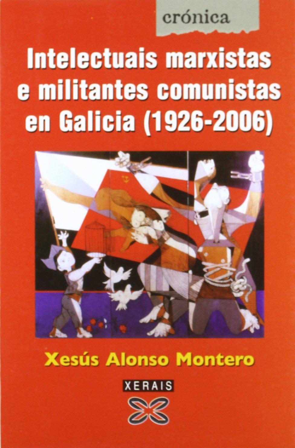 Intelectuais marxistas e militantes comunistas en Galicia 1920 ...