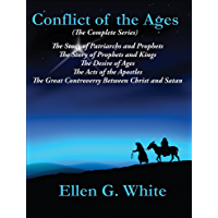 Conflict of the Ages (The Complete Series): The Story of Patriarchs and Prophets; The Story of Prophets and Kings; The…