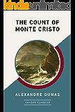 The Count of Monte Cristo (AmazonClassics Edition)