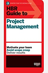 HBR Guide to Project Management (HBR Guide Series) Kindle Edition