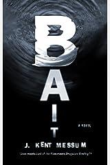 Bait: A Novel Kindle Edition