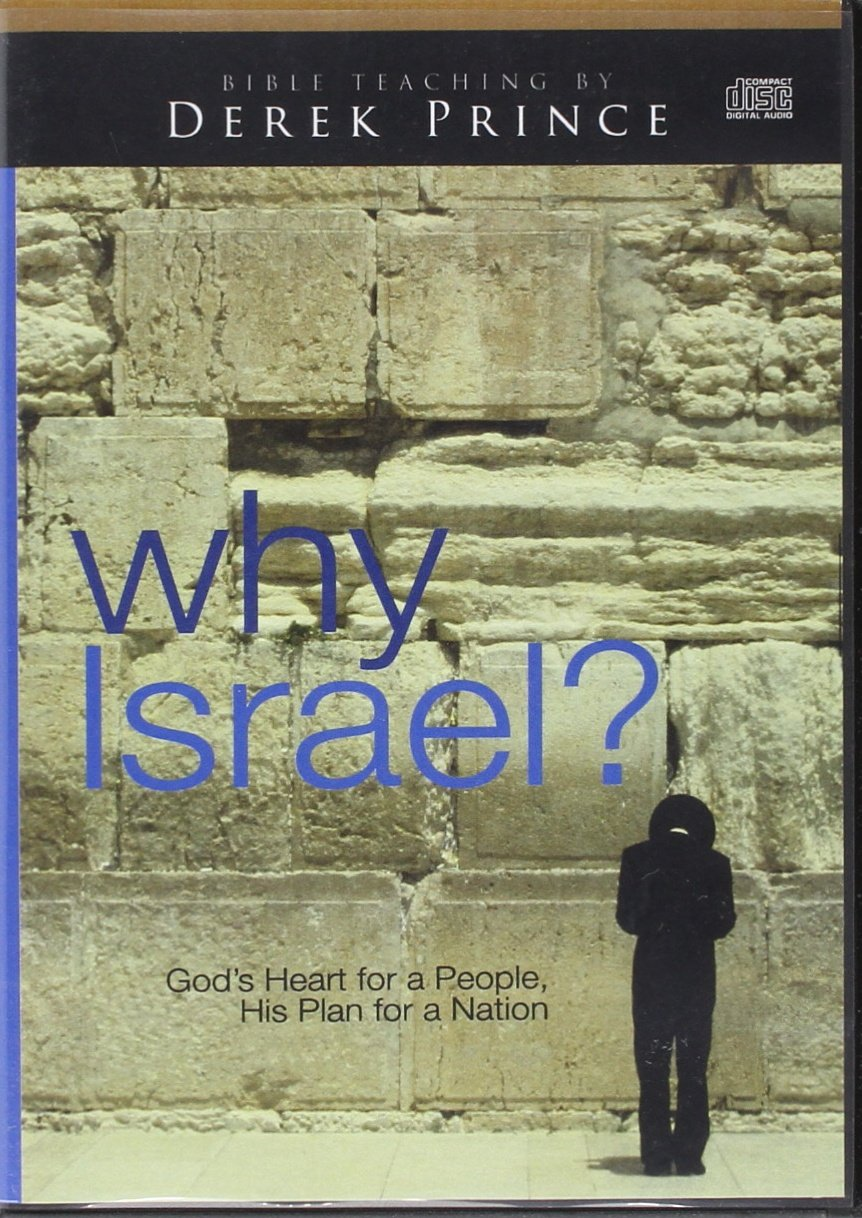 Read Online Why Israel?: God's Heart for a People, His Plan for a Nation pdf