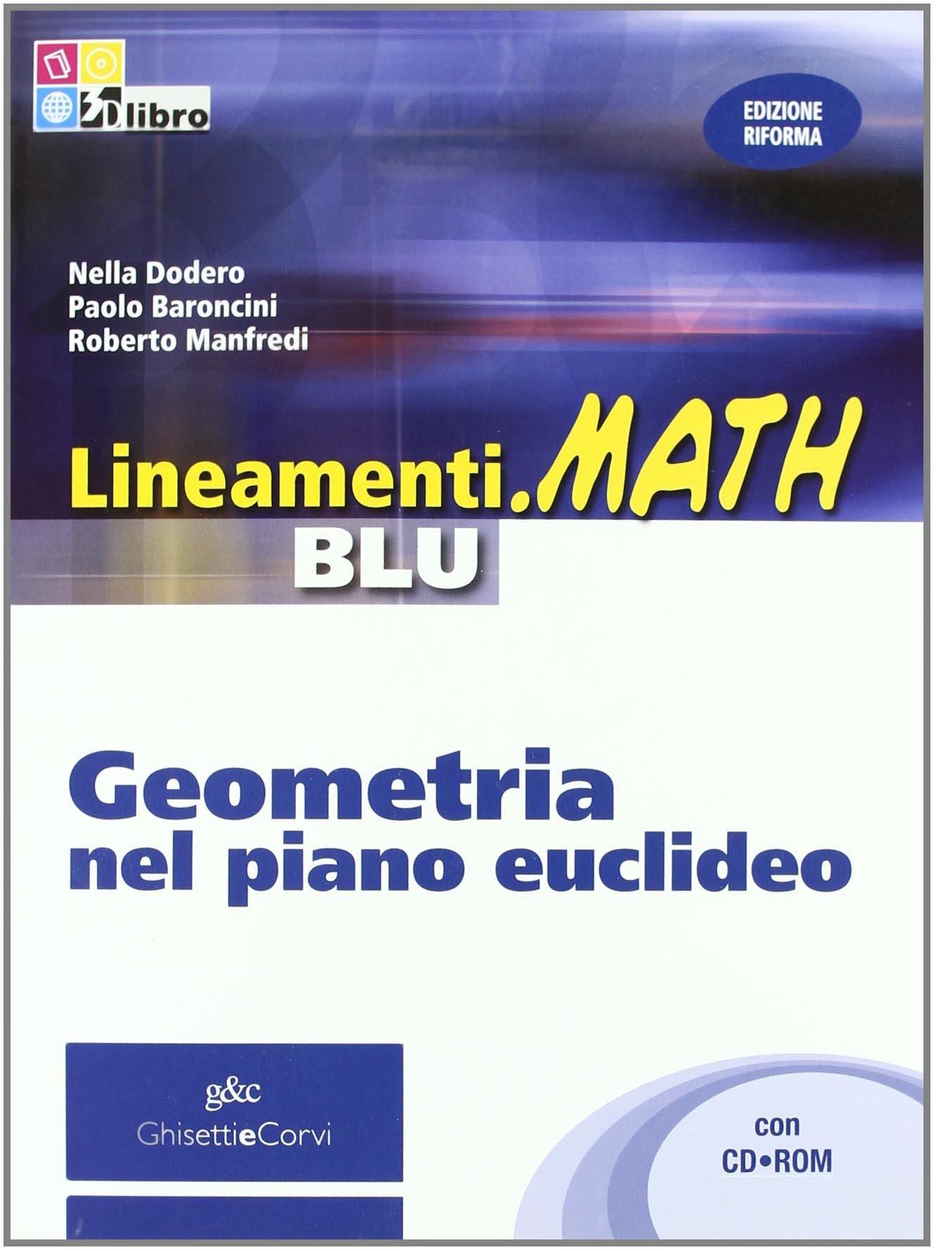 Lineamenti Math Blu Geometria nel piano euclideo