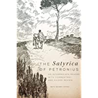 The <em>Satyrica</em> of Petronius: An Intermediate Reader with Commentary and Guided Review