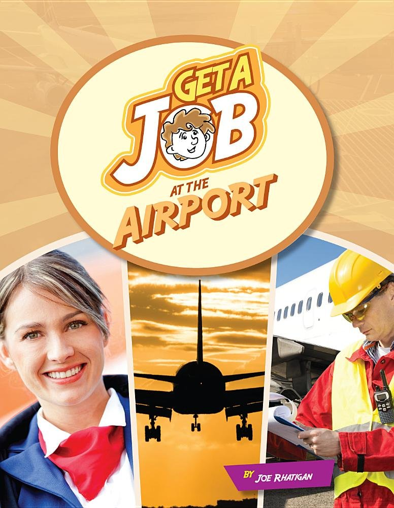 Get a Job at the Airport
