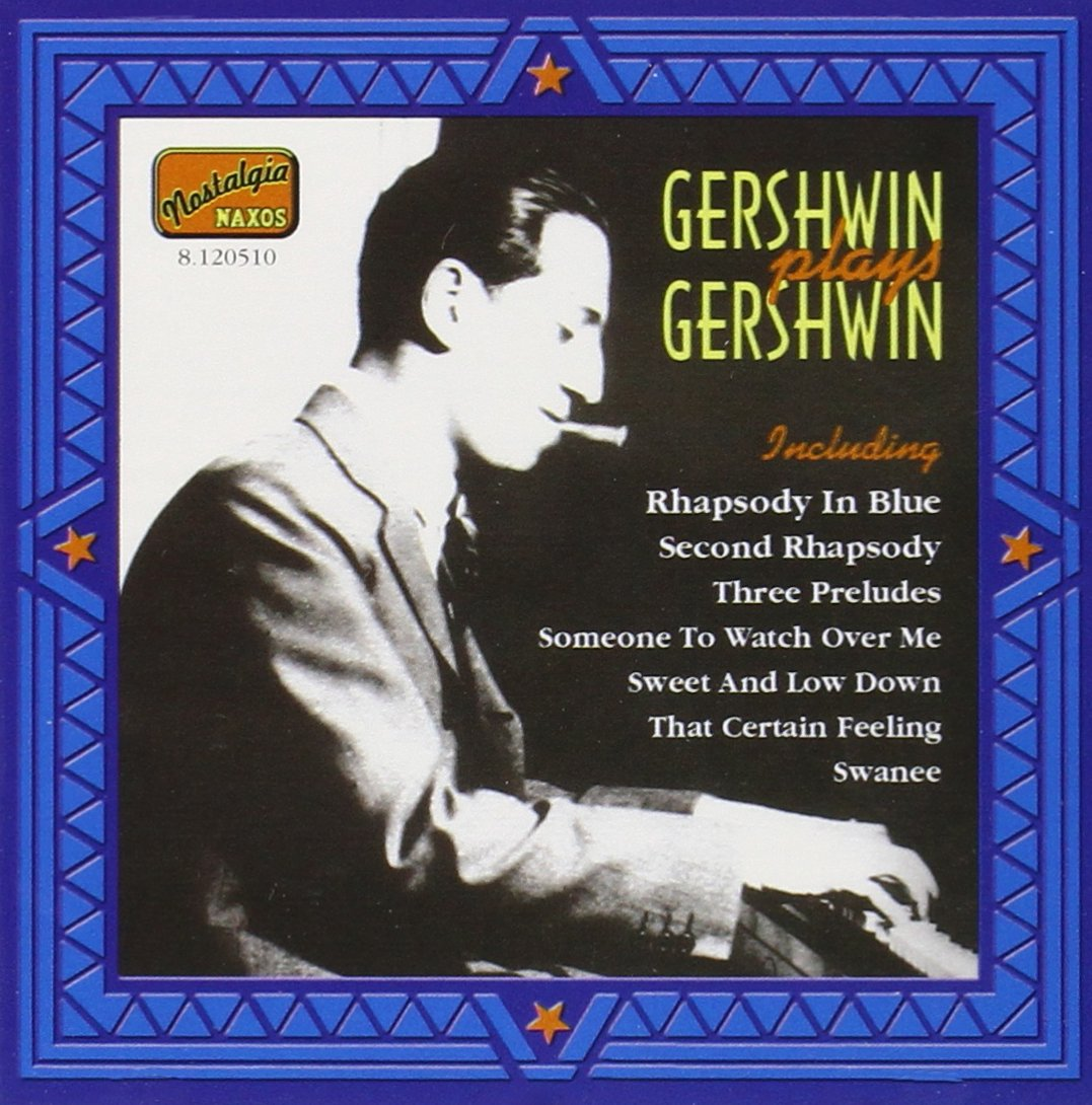 Gershwin Plays Gershwin by Naxos