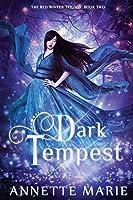 Dark Tempest: Volume 2 (The Red Winter