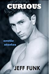 Curious (Three Erotic Tales Book 2) Kindle Edition