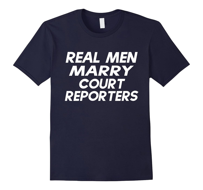 Real Men Marry Court Reporter Christmas Gift Shirt-Art