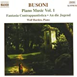 Busoni: Piano Music, Vol. 1