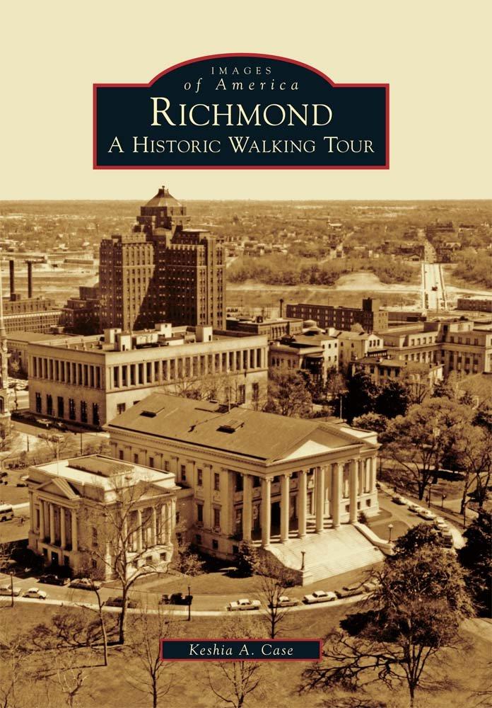 Richmond: A Historic Walking Tour (Images of America) pdf epub