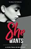 She Wants: A Loving Female Led Relationship (English Edition)