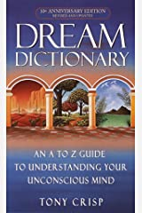 Dream Dictionary: An A-to-Z Guide to Understanding Your Unconscious Mind Mass Market Paperback