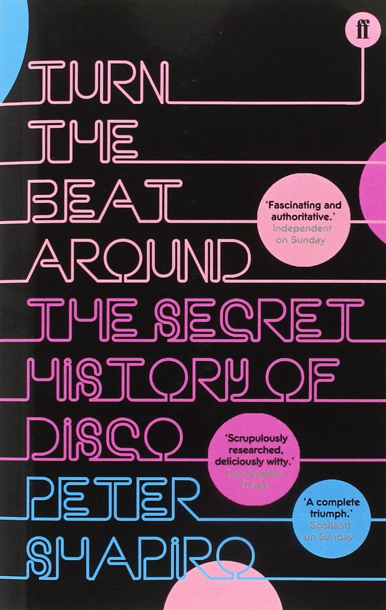 Turn The Beat Around History Of Disco Peter Shapiro View Topic Fishing 14 2 Romex From Exterior Wall Light To Underbelly 9780571219230 Books