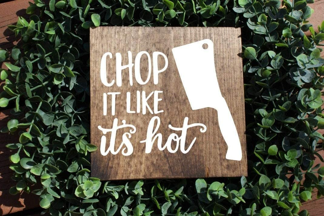 Diuangfoong Chop It Like Its Hot Kitchen Sign, Kitchen Signs, Farmhouse Sign, Rustic Sign, Home Decor, Wood Sign, Cooking Sign, Baking Sign 12x12inch