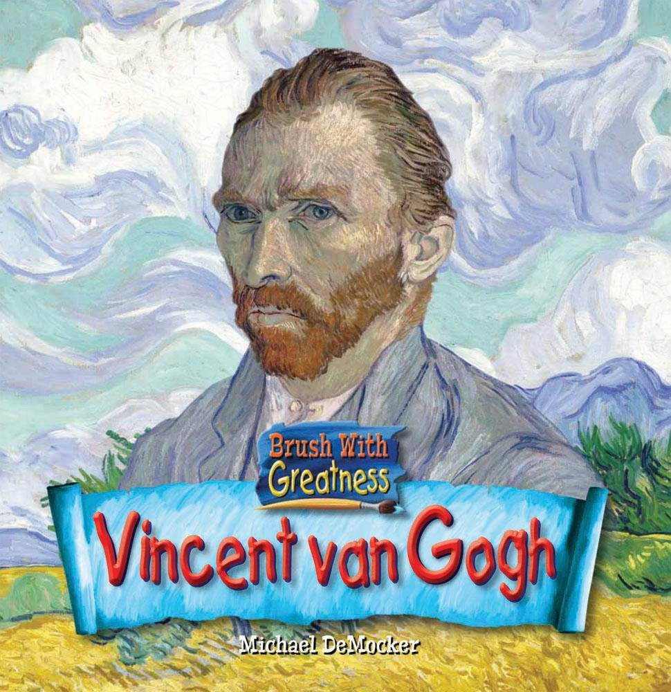 Vincent Van Gogh (Brush with Greatness: Art History for the Young) ebook