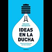 Ideas en la ducha: Todas las técnicas para ser más creativos