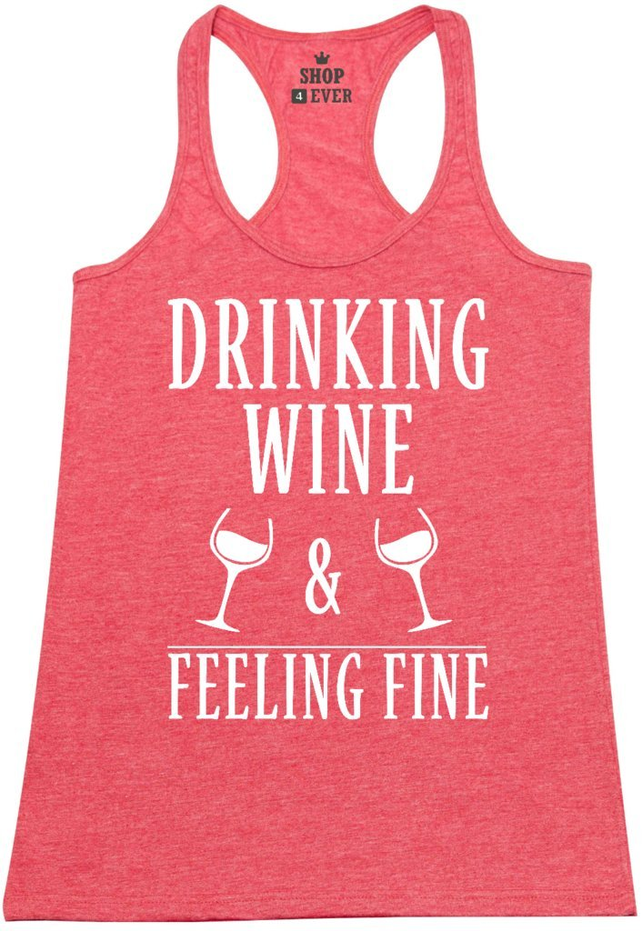 Shop4Ever Drinking Wine & Feeling Fine Women's Racerback Tank Top Wino Tank Tops Medium Red 0 by Shop4Ever (Image #1)