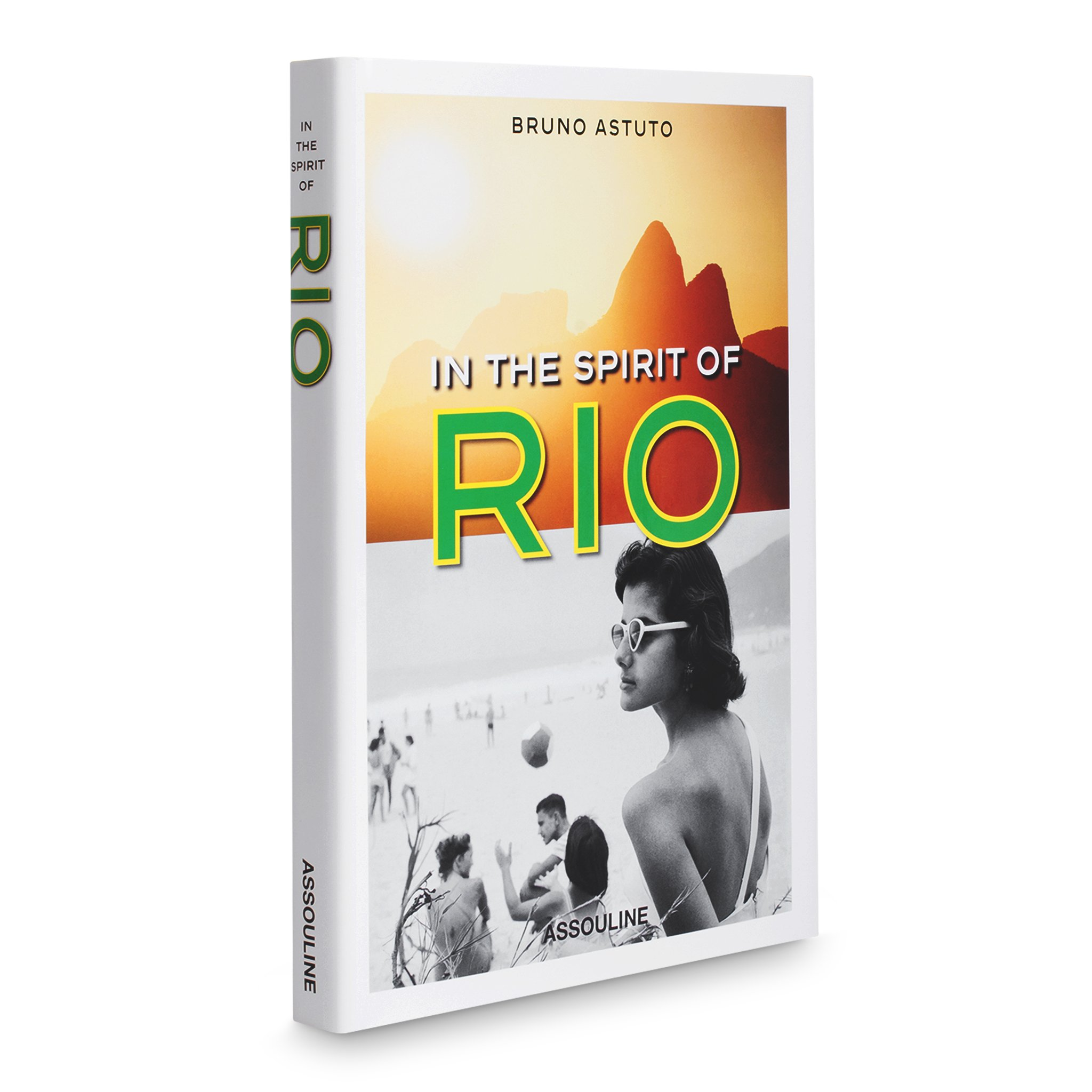 In the Spirit of Rio (Icons) by Editions Assouline