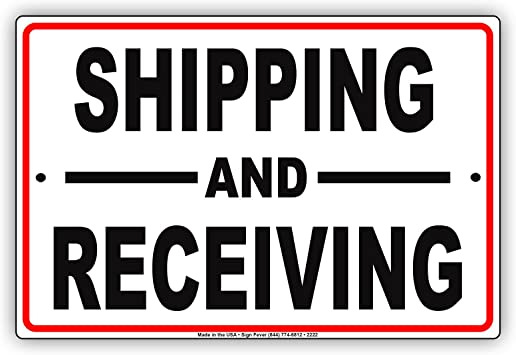 Shipping Area Pick Up Notice Large 12x18 Signs Aluminum Metal Business Receiving Sign