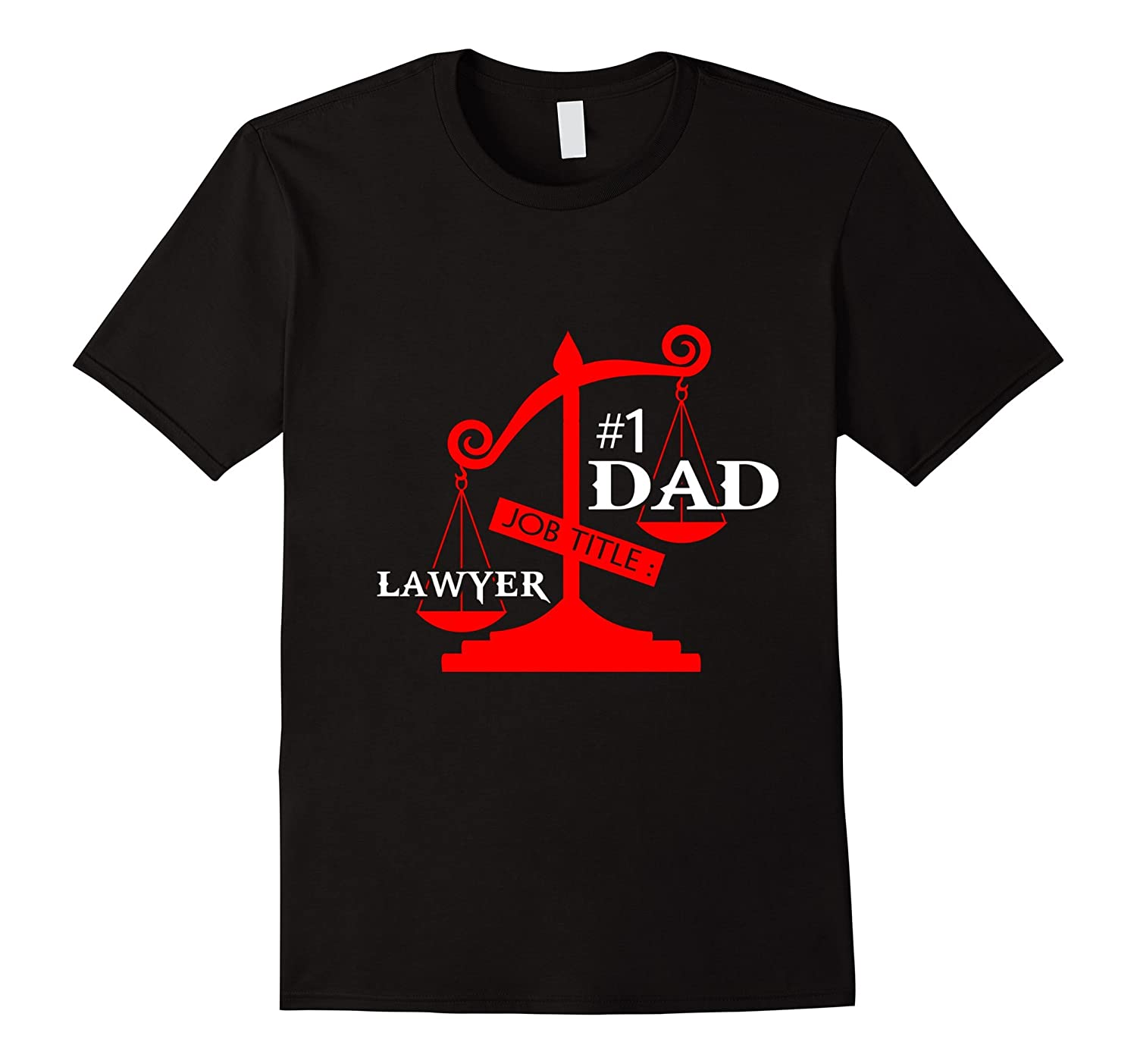 Dad Shirts From DaughterSon Lawyer Gifts for Fathers Day-TH