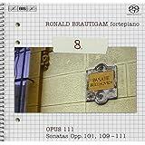ベートーヴェン:ピアノソナタ全集 Vol.8 (Beethoven Complete Works for Solo Piano Vol.8 / Brautigam) (SACD Hybrid)