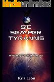 Sic Semper Tyrannis: Angriffsziel Erde (German Edition)