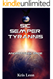 Sic Semper Tyrannis: Angriffsziel Erde