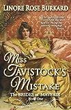 Miss Tavistock's Mistake: Brides of Mayfair, Book One