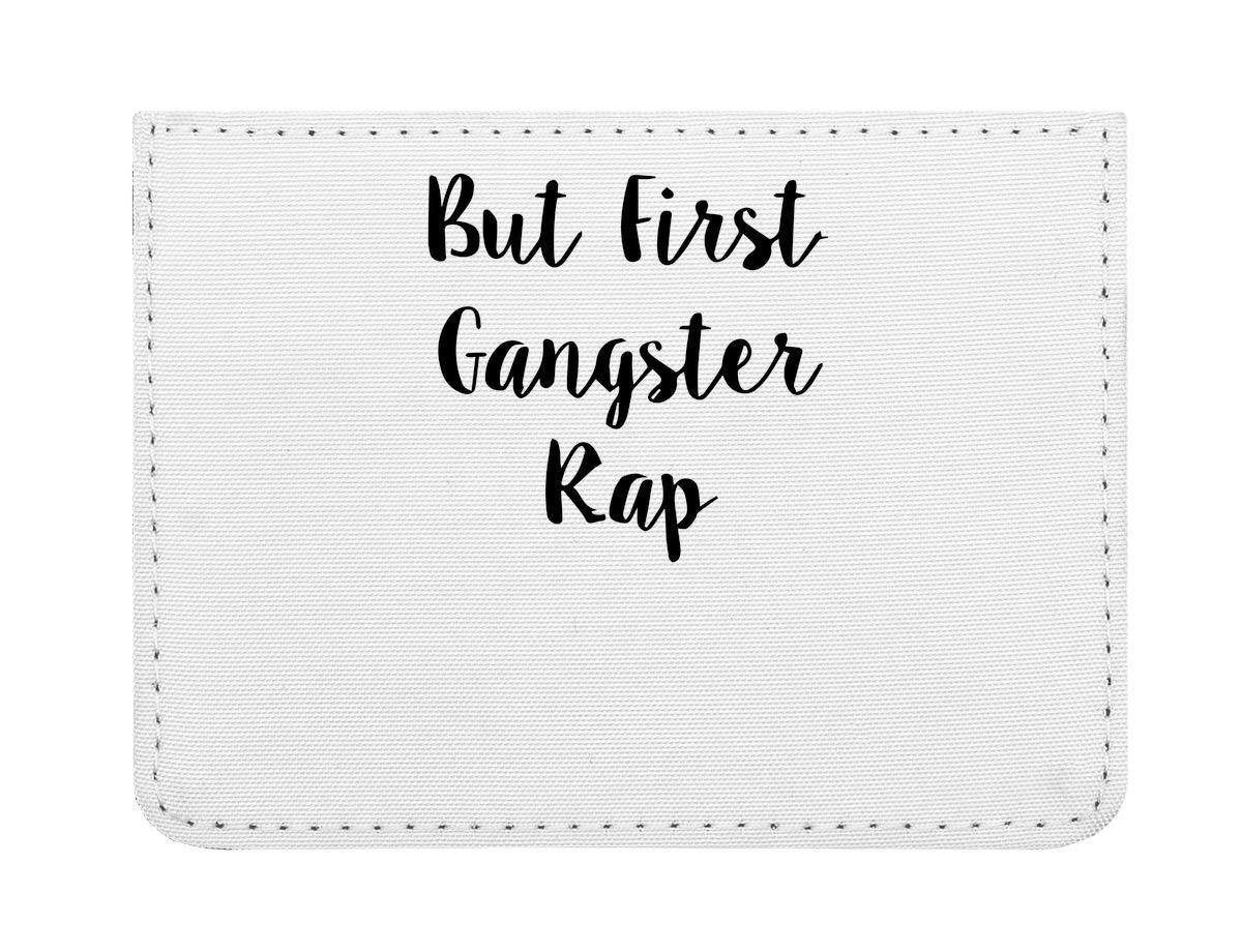 But First Gangsta Rap Étui pour Cartes de crédit de Poche