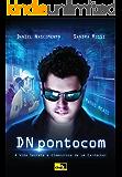 DNpontocom: A Vida Secreta e Glamourosa de um Ex-Hacker