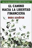 El camino hacia la libertad financiera (No ficción)