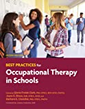 Best Practices for Occupational Therapy in Schools, 2nd Ed.