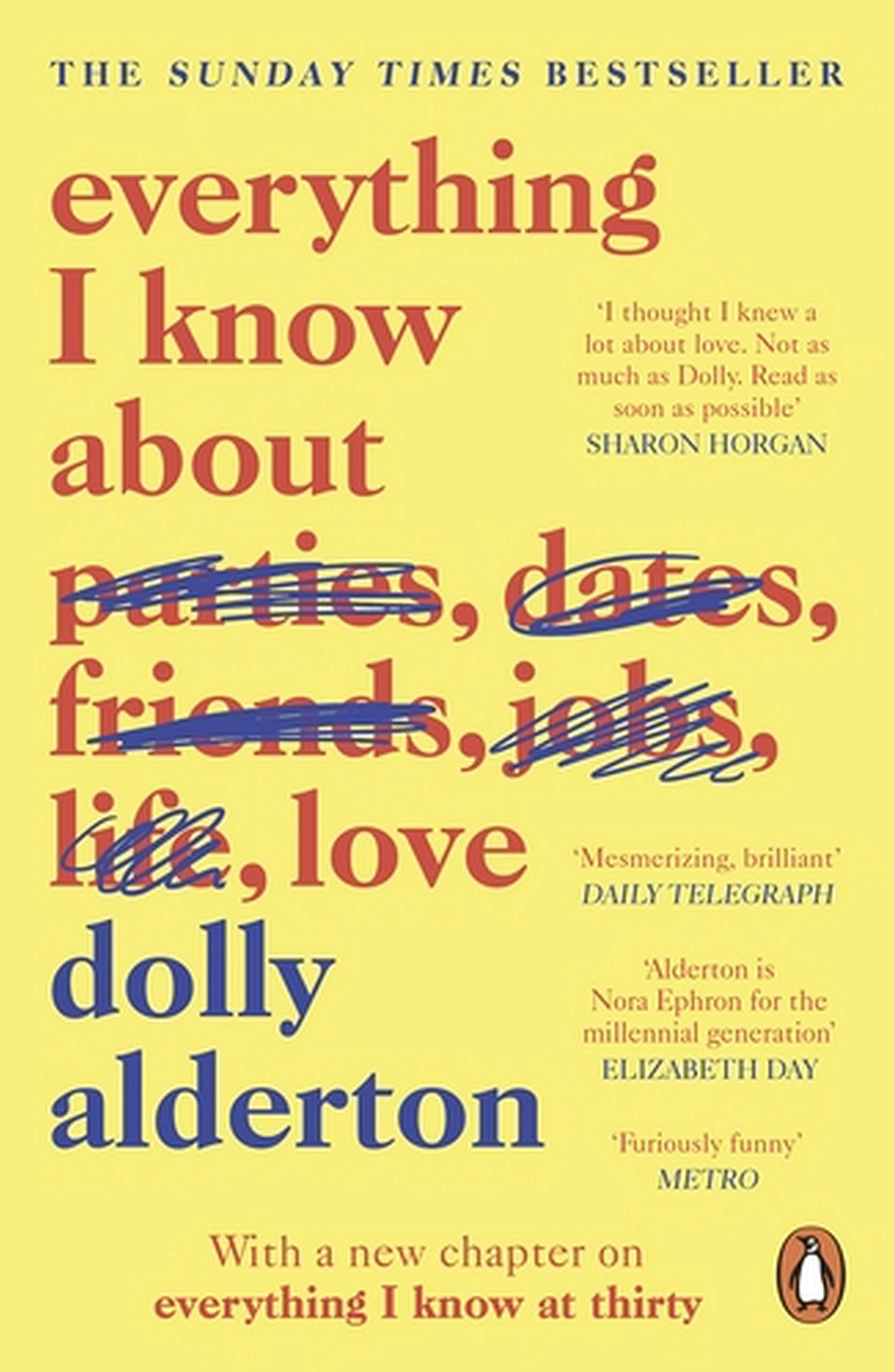Everything I Know About Love por Dolly Alderton