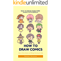 Easy to Draw Characters Kawaii Cute Animals: Easy to Draw Anime and Manga Drawing for Kids : Cartooning for Kids + Learning How to Draw Super Cute Kawaii ... (How To Draw Comics 380) (English Edition)