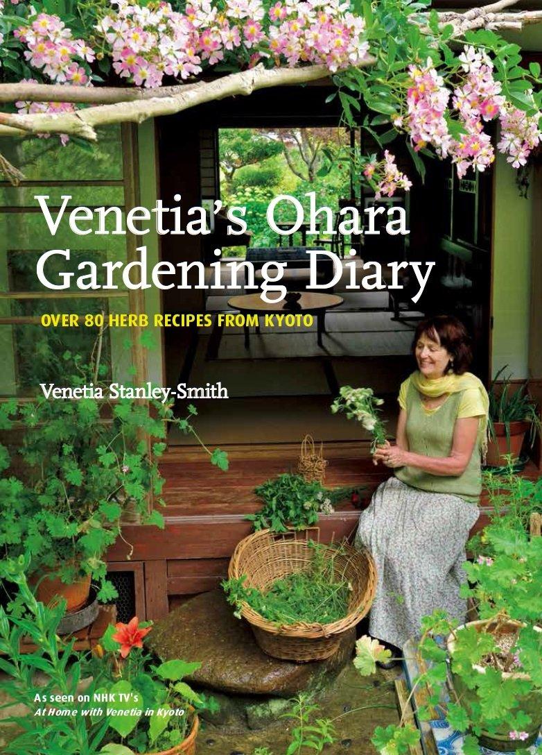 Venetia's Ohara Gardening Diary OVER 80 HERB RECIPES FROM KYOTO ebook