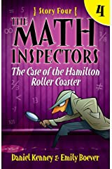 The Math Inspectors 4: The Case of the Hamilton Roller Coaster (Volume 4) Paperback