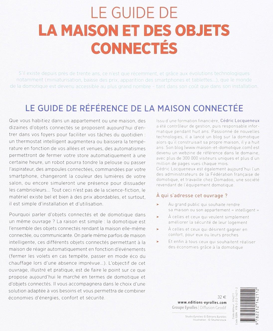Amazon Fr Le Guide De La Maison Et Des Objets Connectes Domotique