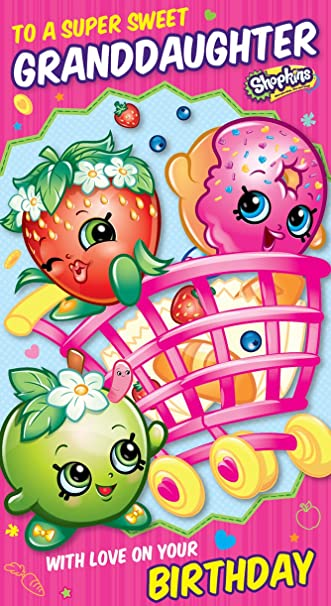 Amazon Shopkins Danillo Happy Birthday Granddaughter Card