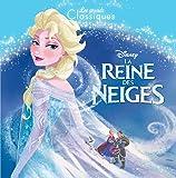 LA REINE DES NEIGES - Les Grands Classiques Disney