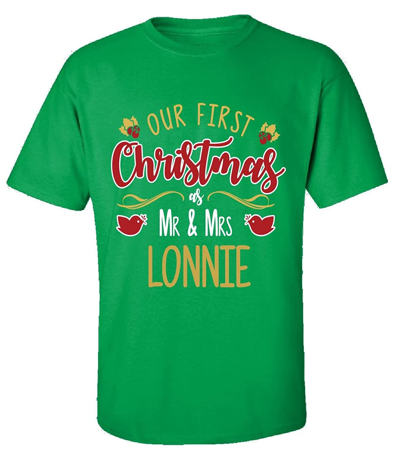 Our First Christmas As Mr - Mrs Lonnie - Adult Shirt