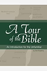 A Tour of the Bible: An Introduction for the Unfamiliar Paperback