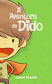 A Aventura de Dido & Let's Play - O Game da Becky (As Aventuras de Dido Livro 1)