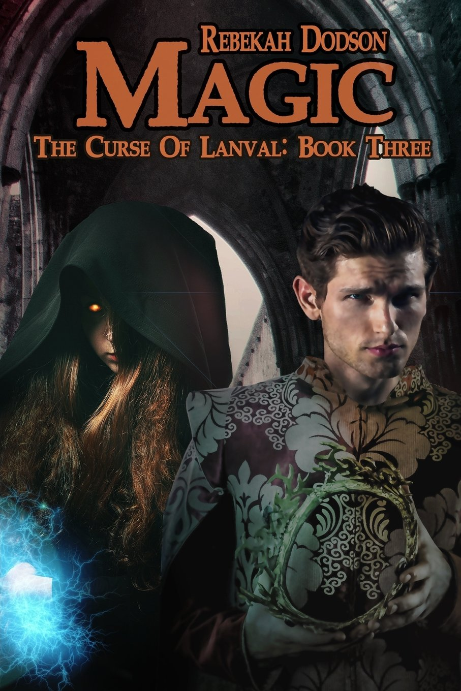 Magic (The Curse of Lanval) (Volume 3) ebook