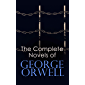 The Complete Novels of George Orwell: 1984, Animal Farm, Burmese Days, Keep the Aspidistra Flying, A Clergyman's Daughter & Coming Up for Air